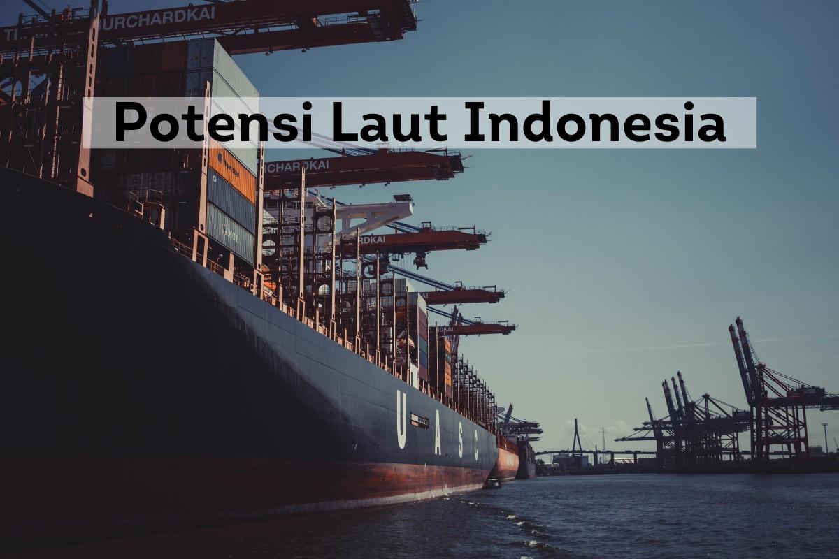 Potensi Laut Indonesia